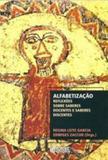 Livro - Alfabetização - reflexões sobre saberes docentes e saberes discentes