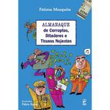 Livro - Almanaque de corruptos, ditadores e tiranos nojentos