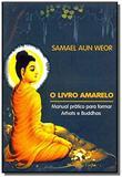 Livro amarelo manual pratico para formar arhats e - Edisaw samael aun weor