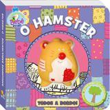 Livro - Amiguinhos barulhentos: O hamster