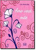 Livro - Amo você, mãe
