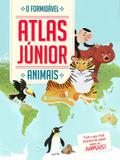 Livro - Animais : O formidável atlas Júnior