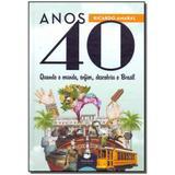 Livro - Anos 40 - Rara cultural