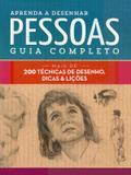 Livro - Aprenda a desenhar pessoas : Guia completo : Mais de 200 técnicas de desenho, dicas e lições