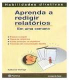 Livro - Aprenda a redigir relatórios