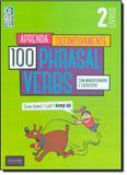 Livro - Aprenda Definitivamente 100 Phrasal Verbs: Com Minidicionário e Exercícios - Livro 2 - Coq - coquetel (ediouro)