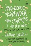 Livro - Aprendendo a aprender para crianças e adolescentes