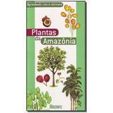 Livro - Aprendendo Com A Natureza-Plantas Da Amazonia - Horizonte