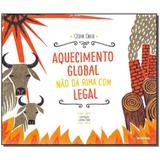 Livro - Aquecimento Global Nao Da Rima Com Legal - 4702 - Moderna