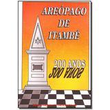 Livro - Areopago De Itambe - Maconica trolha