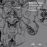 Livro - Arte em cena : A direção de arte no cinema brasileiro