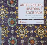 Livro - Artes visuais, história e sociedade: