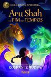 Livro - Aru Shah e o Fim dos Tempos