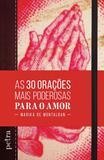 Livro - As 30 orações mais poderosas para o amor