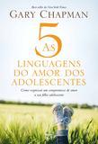 Livro - As 5 linguagens do amor dos adolescentes