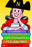 Livro - As aventuras da Professora Maluquinha em quadrinhos