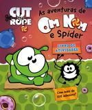 Livro - As aventuras de Om Nom e Spider - livro de atividades