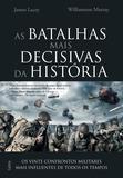 Livro - As Batalhas Mais Decisivas da História