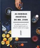 Livro - As bebidas incríveis de Mr. Lyan