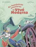 Livro - As fantásticas aventuras da vovó moderna
