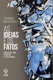 Livro - As ideias e os fatos
