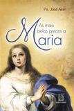 Livro - As mais belas preces a Maria