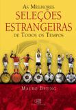 Livro - As melhores seleções estrangeiras de todos os tempos