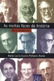 Livro - As muitas faces da história