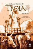 Livro - As mulheres da casa de Troia
