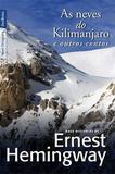 Livro - As neves do Kilimanjaro e outros contos (edição de bolso)