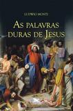 Livro - As palavras duras de Jesus