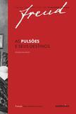 Livro - As pulsões e seus destinos – Edição bilíngue