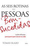 Livro - As Seis Rotinas das Pessoas Bem-Sucedidas