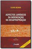 Livro - Aspectos jurídicos da indenização na desapropriação