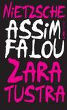 Livro - Assim falou Zaratustra: um livro para todos e para ninguém
