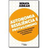 Livro - Autonomia Resiliencia E Protagonismo - Integrare