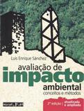 Livro - Avaliacao De Impacto Ambiental - Conceitos E Metodos - 8ª  Ed - Oft - oficina de textos