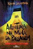 Livro - Aventura na Mina da Passagem