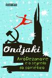 Livro - Avódezanove e o segredo do soviético