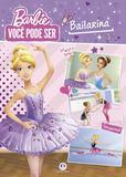 Livro - Barbie - Você pode ser bailarina