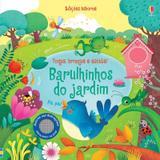 Livro - Barulhinhos do jardim: toque, brinque e escute!