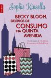 Livro - Becky Bloom, delírios de consumo na Quinta Avenida (edição de bolso)