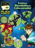 Livro - Ben 10 Alien Force : Livros de atividades de colecionador