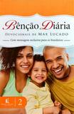 Livro Bênção Diária: Devocionais de Max Lucado - Vol. 2 - Editora thomas nelson