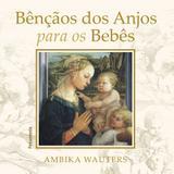 Livro - Bencãos dos Anjos para oos Bebês