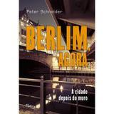 Livro - Berlim, agora - A cidade depois do muro