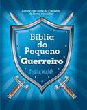 Livro - Bíblia do pequeno guerreiro