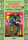 Livro - Bichos da África 3 - Lendas e Fábulas