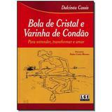 Livro - Bola De Cristal E Varinha De Condao - Ler editora(antiga lge)