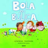 Livro - Bola ou búlica